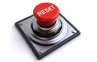 You Need to Hit The Reset Button